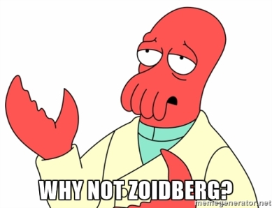 Why not zoidberg.jpg
